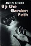 Up the Garden Path - John Rhode