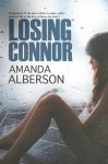 Losing Connor - Amanda Alberson