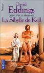 La Sibylle de Kell (La Mallorée, #5) - David Eddings