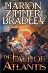 The Fall of Atlantis - Marion Zimmer Bradley