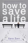 How to Save a Life - Sara Zarr