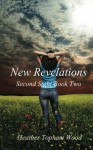 New Revelations - Heather Topham Wood
