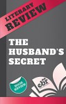Book Review - The Husband's Secret (Unofficial) - Expert Book Reviews, BookScribed