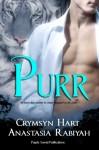 Purr - Crymsyn Hart, Anastasia Rabiyah