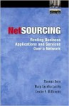 Netsourcing: Renting Business Applications and Services Over a Network - Thomas Kern, Mary Cecelia Lacity, Leslie Willcocks