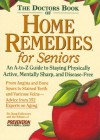 The Doctor's Book of Home Remedies for Seniors - Doug Dollemore, Prevention Magazine