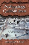 Archaeology and the Galilean Jesus: A Re-examination of the Evidence - Jonathan L. Reed