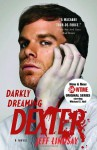 Darkly Dreaming Dexter: A Novel (Audio) - Jeff Lindsay