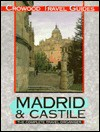 Madrid and Castile (Crowood Travel Guide) - Catherine Clancy