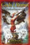 Gods of the Runes: The Divine Shapers of Fate - Frank Joseph, Ian Daniels