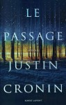 The Passage - Justin Cronin, Dominique Haas