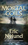 Mortal Coils - Eric S. Nylund