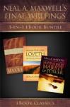 Neal A. Maxwell's Final Writings - Neal A. Maxwell
