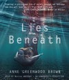 Lies Beneath - Anne Greenwood Brown, MacLeod Andrews