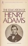 The Education Of Henry Adams - Henry Adams, D.W. Brogan
