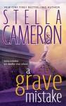 A Grave Mistake - Stella Cameron