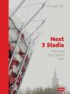 Next 3 Stadia: Warsaw Bucharest Kiev - Falk Jaeger, GMP