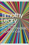 The Psychedelic Experience: A Manual Based on the Tibetan Book of the Dead - Timothy Leary, Ralph Metzner