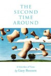 The Second Time Around - Gary Bennett