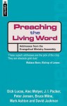 Preacing the Living Word: Address from the Evangelical Ministry Assembly - David Jackman