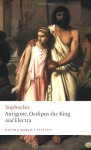 Antigone, Oedipus the King and Electra - Sophocles, Edith Hall, H.D.F. Kitto