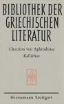 Kallirhoe (Bibliothek der griechischen Literatur ; Bd. 6 : Abteilung klassische Philologie) (German Edition) - Chariton