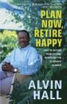 Plan Now, Retire Happy - Alvin Hall