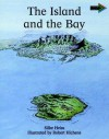 The Island And The Bay South African Edition (Cambridge Reading Routes) - Silke Heiss