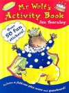 Mr Wolf's Activity Book - Jan Fearnley