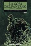 La cosa del pantano: Génesis oscura - Len Wein, Bernie Wrightson
