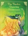 The Twelve Dancing Princesses - John Cech, Lucy Corvino