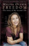 Freedom: The Story of My Second Life - Malika Oufkir, Linda Coverdale