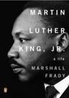 Martin Luther King Jr - Marshall Frady