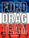 Ford Drag Team - Charles R. Morris