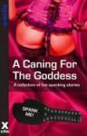 A Caning For The Goddess - K.D. Grace, Mark Ramsden, Alexia Falkendown, Heather Davidson, Miranda Forbes