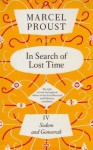 In Search Of Lost Time, Vol 4: Sodom and Gomorrah - Marcel Proust