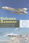 Vulcan's Hammer: V-Force Aircraft & Weap - Chris Gibson