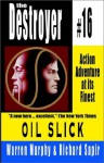 Oil Slick - Warren Murphy, Richard Ben Sapir