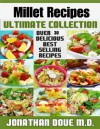 Millet :The Ultimate Recipe Guide - Over 30 Gluten Free Recipes - Jonathan Doue, Encore Books