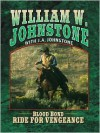 Ride for Vengeance - William W. Johnstone, J.A. Johnstone