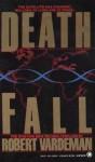 Deathfall - Robert E. Vardeman
