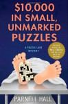$10,000 in Small, Unmarked Puzzles - Parnell Hall