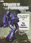 The Transformers Collected Comics, No. 2: The Battle Continues - Jim Salicrup