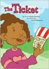 The Ticket (Read-It! Readers) (Read-It! Readers) - Trisha Speed Shaskan