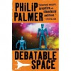 Debatable Space - Philip Palmer