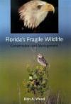 Florida's Fragile Wildlife: Conservation and Management - Don Wood