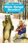 Wide Range Reader - Blue Book 1 (Wide Range) - Fred J. Schonell, Phyllis Flowerdew