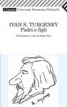 Padri e figli - Ivan Turgenev, Paolo Nori