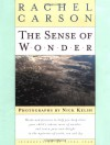 The Sense of Wonder - Rachel Carson, Charles Pratt, Nick Kelsh, Linda Lear