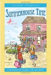 Summerhouse Time - Eileen Spinelli, Joanne Lew-Vriethoff